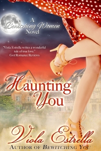 Haunting You by Viola Estrella